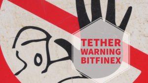 TetherとBitfinexは破綻目前かもしれない警告サイン